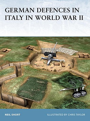 German Defences in Italy in World War II By Taylor, Chris/ Taylor, Chris (ILT)